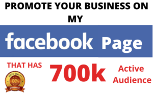 I will promote your business on my facebook page that has 700k active audience